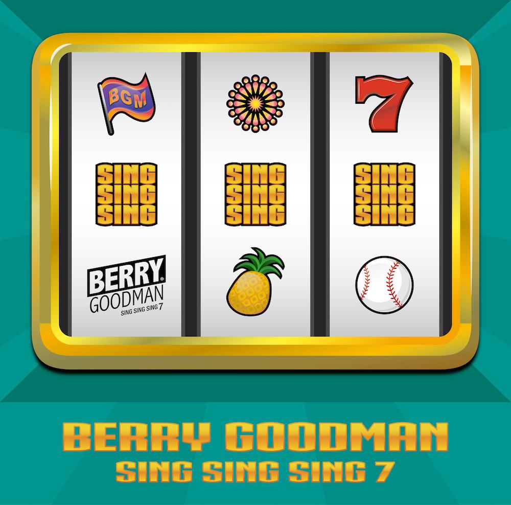 ベリーグッドマン『SING SING SING 7』