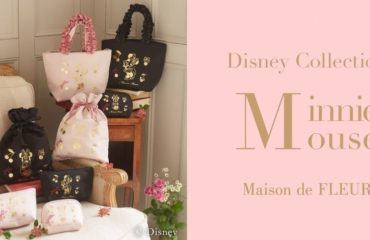 メゾン ド フルールから、ミニー マウスをフィーチャーした「ミニー マウス コレクション」