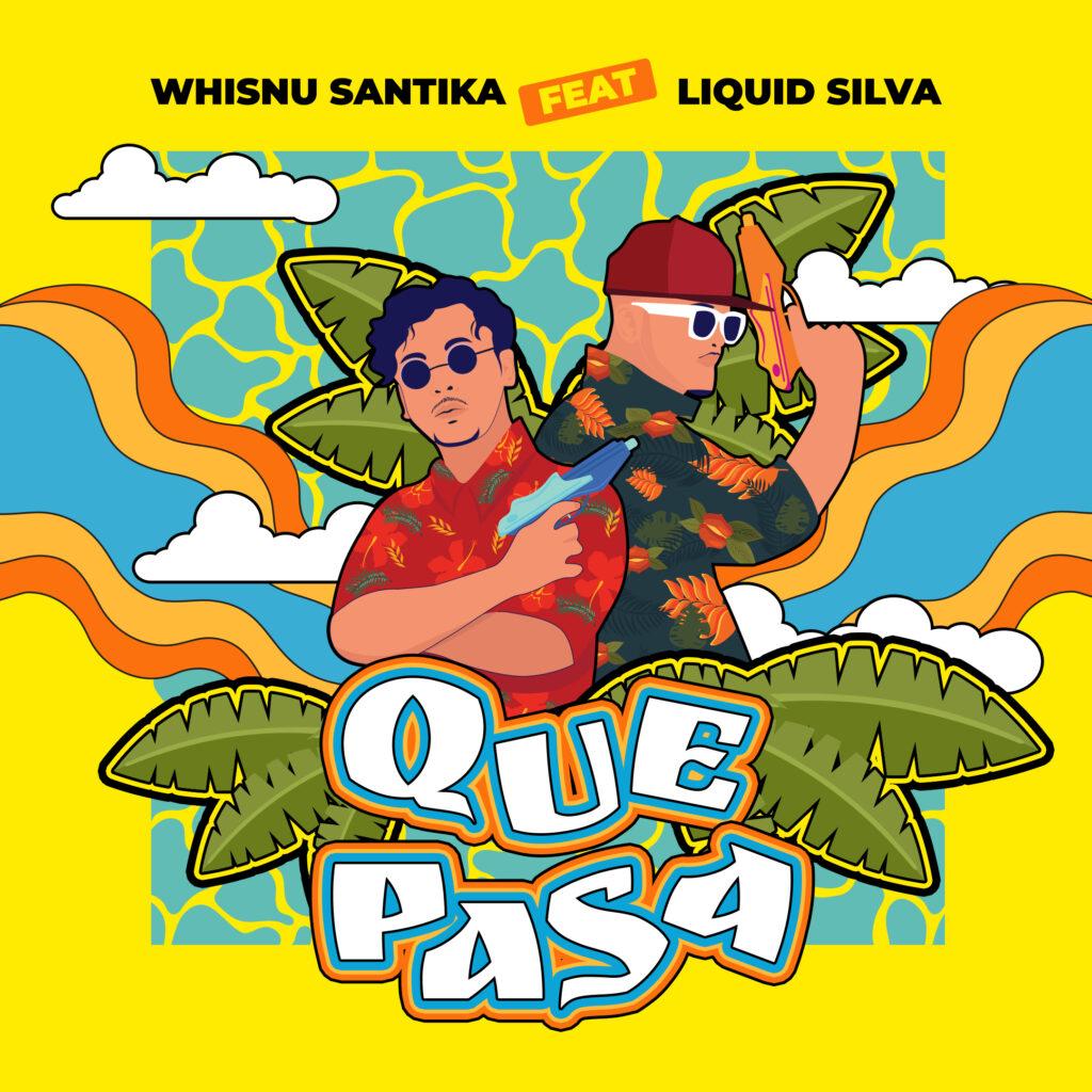 Whisnu Santika『Que Pasa』