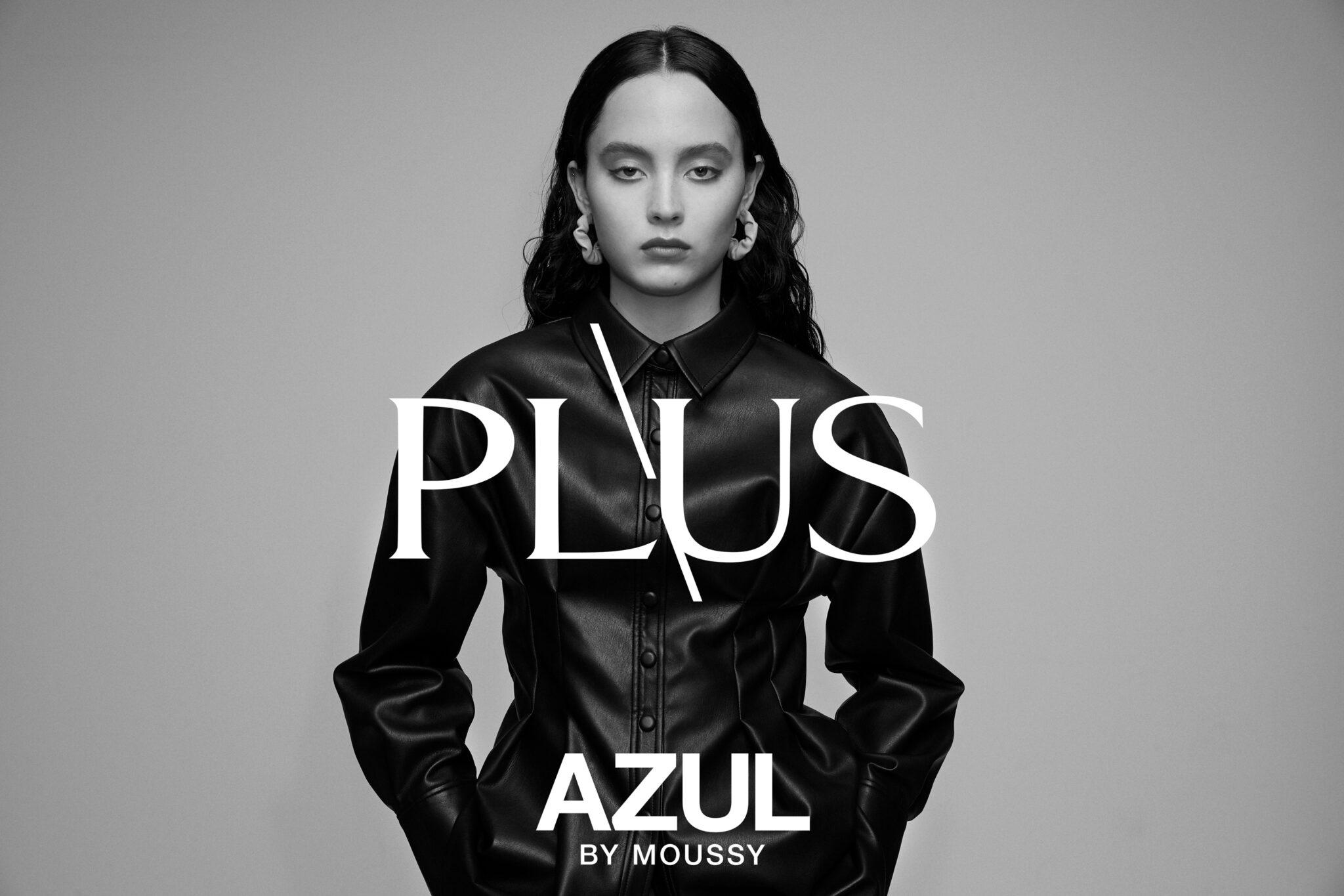 AZUL BY MOUSSYから、ハイコスパ&気分があがるNEWライン「PLUS」